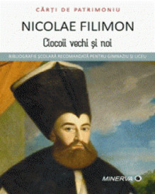 Ciocoii vechi si noi - de Nicolae Filimon