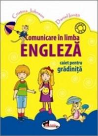 Comunicare in limba engleza. Caiet pentru gradinita