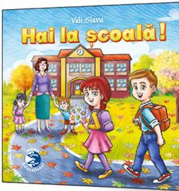 Hai la scoala! - poezii de Vali Slavu