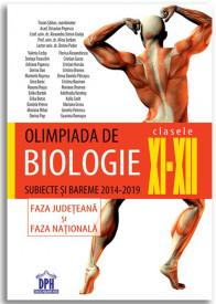 Olimpiada de Biologie - Clasele a XI-a - a XII-a - Subiecte si bareme 2014-2019 - Faza judeteana si faza nationala