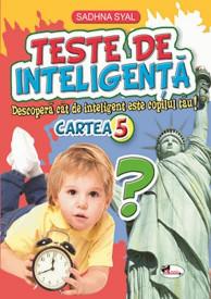 Teste de inteligenta. Cartea nr. 5 - 8-11 ani