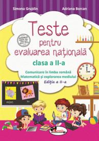 Teste pentru evaluarea nationala. Clasa a II-a. Editia a II-a