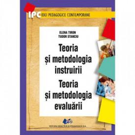 Ultimul exemplar! Teoria si metodologia instruirii. Teoria si metodologia evaluarii