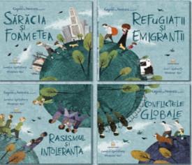 """Pachet PROMO """"Copiii din lumea noastra"""": """"Saracia si foametea"""", """"Refugiatii si emigrantii"""", """"Rasismul si intoleranta"""", """"Conflictele globale"""""""