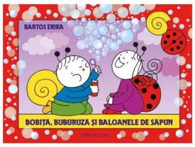 Bobita, Buburuza si baloanele de sapun