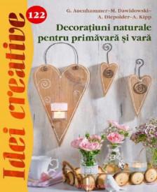 Idei creative. Decoratiuni naturale pentru primavara si vara