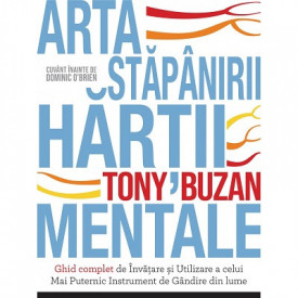 Arta stapanirii hartii mentale - de Tony Buzan