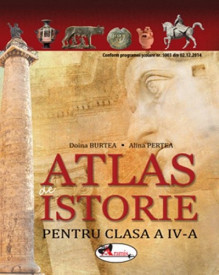 Atlas de istorie - clasa a IV-a