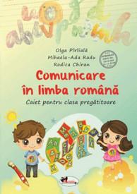 Comunicare in limba romana. Caiet pentru clasa pregatitoare