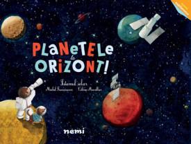 Micul explorator. Planetele la orizont. Sistemul solar