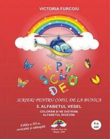 Scrieri pentru copii, de la bunica - vol. 5. Alfabetul vesel