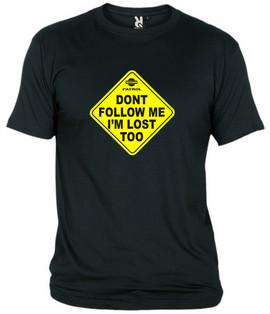 Dont Follow Me....