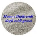 Mono e Digliceridi degli acidi grassi.