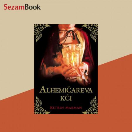 Alhemičareva kći - Ketrin Makman
