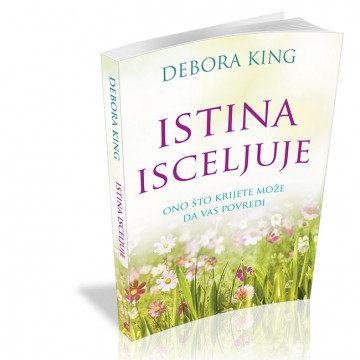 Istina isceljuje - Debora King