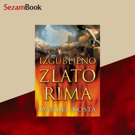 Izgubljeno zlato Rima - Daniel Kosta