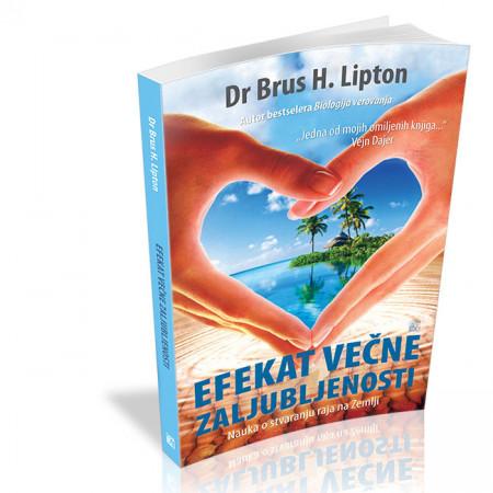 Efekat večne zaljubljenosti Brus Lipton
