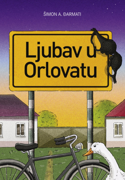 Ljubav u Orlovatu Šimon A. Đarmati