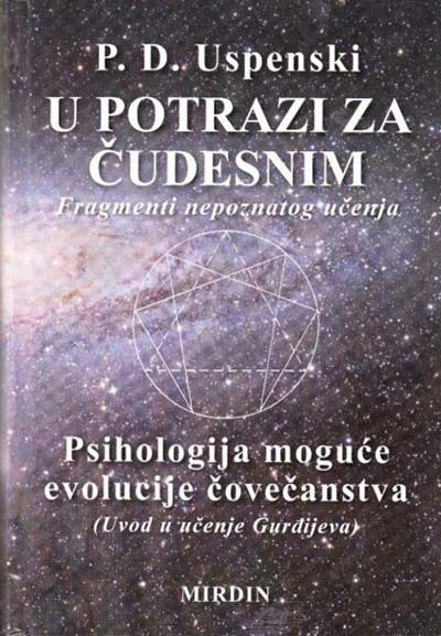 U POTRAZI ZA ČUDESNIM - P.D. USPENSKI
