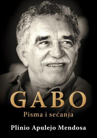 Gabo-Pisma i sećanja - Plinio Apulejo Mendosa