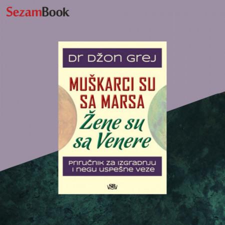 Muškarci su sa Marsa žene su sa Venere - Dr Džon Grej