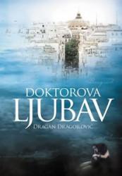 Doktorova ljubav - Dragan Dragojlović