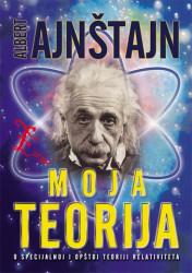 Moja teorija - Albert Ajnštajn