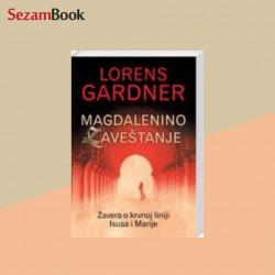 Magdalenino zaveštanje -Lorens Gardner
