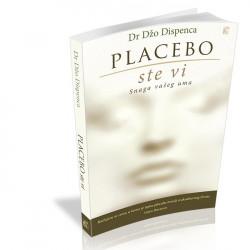Placebo ste vi – Snaga vašeg uma - Džo Dispenca