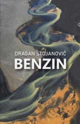 Benzin - Dragan Stojanović