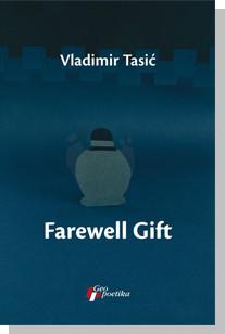 Farewell Gift - Vladimir Tasić