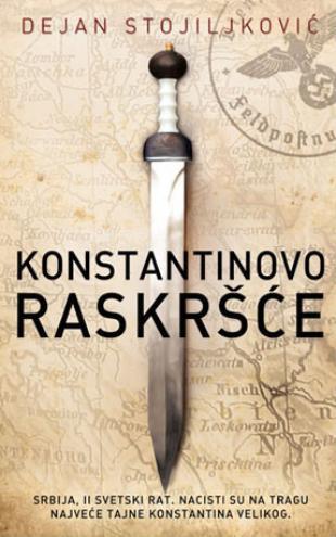 Konstantinovo raskršće - Dejan Stojiljković