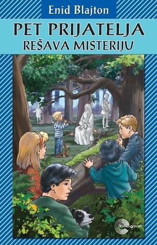Pet prijatelja rešava misteriju - Enid Blajton