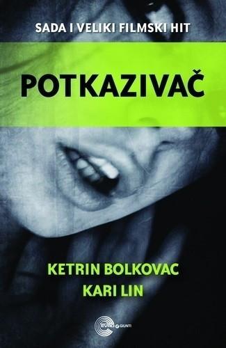 Potkazivač - Ketrin Bolkovac, Kari Lin
