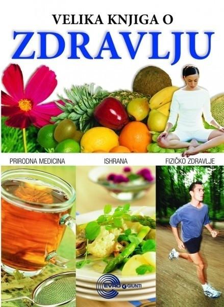 Velika knjiga o zdravlju - grupa autora