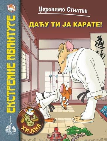 Daću ti ja karate! - Džeronimo Stilton