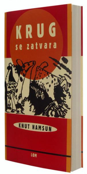 Krug se zatvara - Knut Hamsun