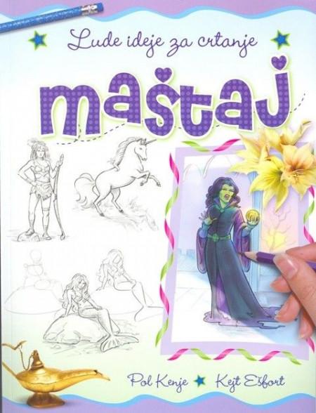 Lude ideje za crtanje Maštaj - Pol Kenje i Kejt Ešfort
