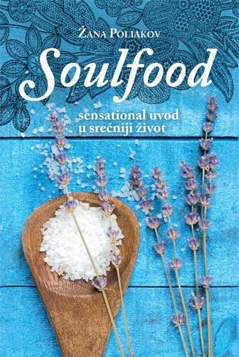 Soulfood - Žana Poliakov
