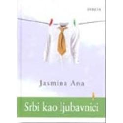 Srbi kao ljubavnici - Jasmina Ana