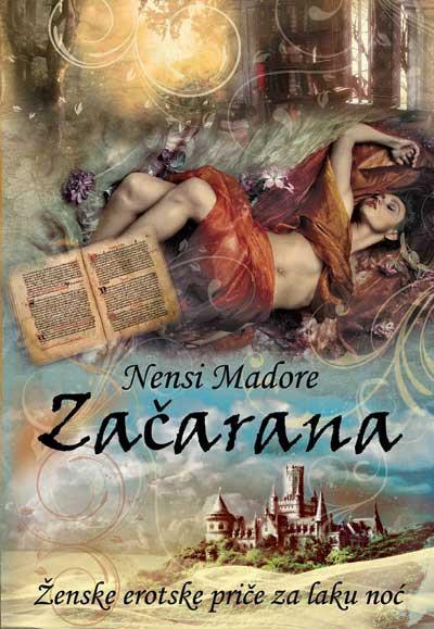 Začarana - Ženske erotske priče za laku noć - Nensi Madore