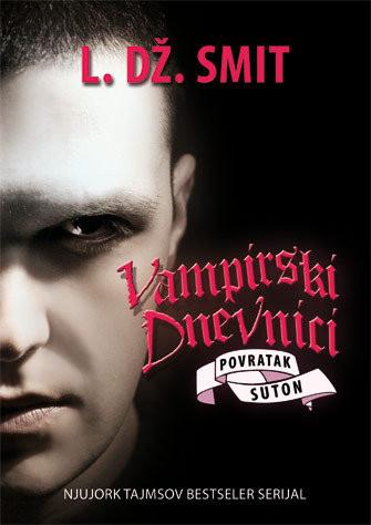 Vampirski dnevnici V - Povratak: Suton - L.Dž. Smit