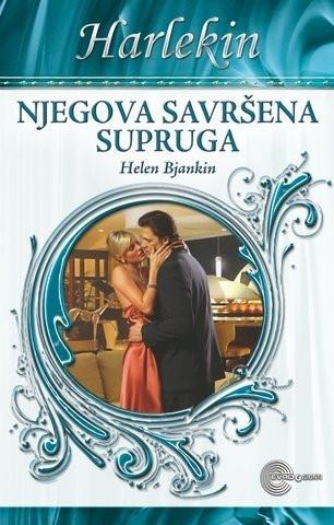 Njegova savršena supruga - Helen Bjankin