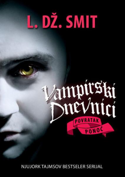 Vampirski dnevnici VII - Povratak: Ponoć - L.Dž. Smit