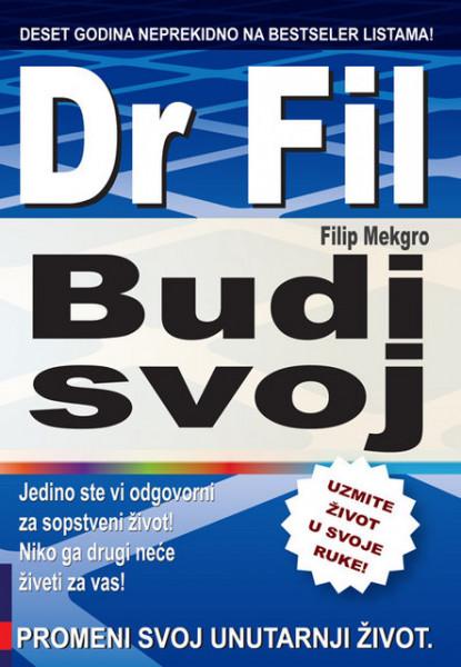Budi svoj - Dr Fil - Filip Mekgro