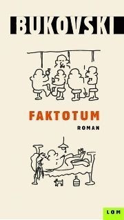 Faktotum - Čarls Bukovski