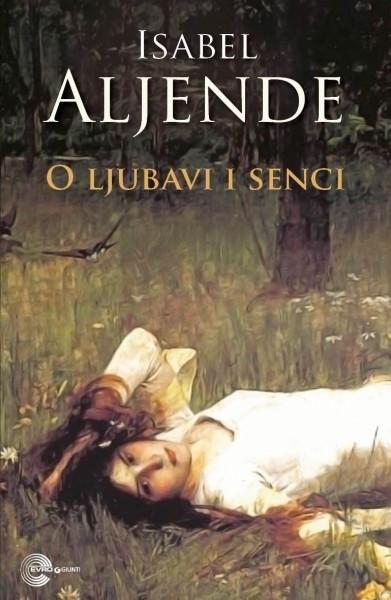 O ljubavi i senci - Isabel Aljende