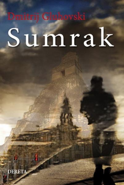 Sumrak - Dmitrij Gluhovski