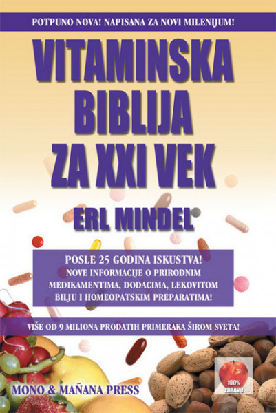 Vitaminska biblija za XXI vek - Erl Mindel