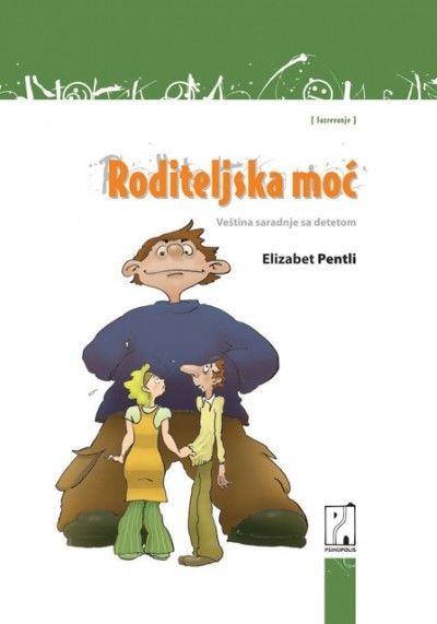 Roditeljska moć - Elizabet Pentli